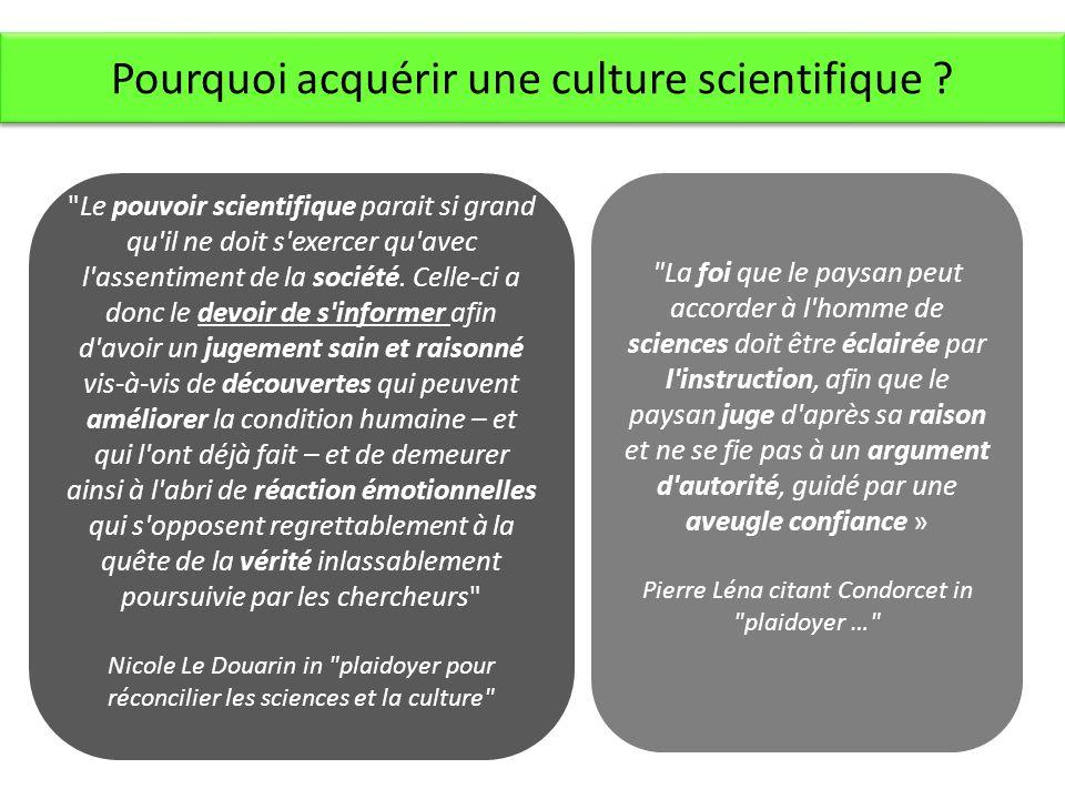 Pourquoi acquérir une culture scientifique .