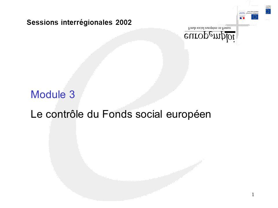 2 Introduction Fonds structurels : un enjeu important : 1/3 budget de l Union Européenne FSE : 6,79 Mds deuros pour la France sur 7 ans Un contrôle renforcé : obligation nationale de contrôle *Programmation 1994-1999 : Règlement CE n°2064 du 15/10/97 et circulaire PM du 12/05/98 *Programmation 2000-2006 : Règlements CE n° 438 et n°448 du 2 mars 2001 ; Circulaire PM du 15 juillet 2002.