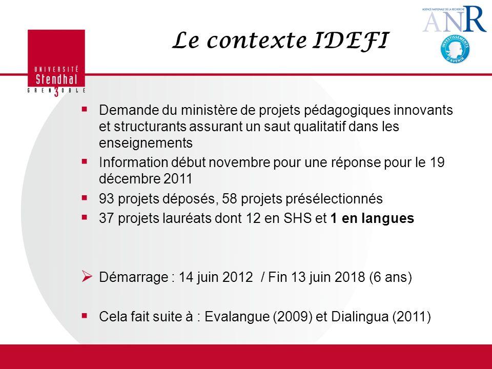 Le contexte IDEFI Demande du ministère de projets pédagogiques innovants et structurants assurant un saut qualitatif dans les enseignements Informatio
