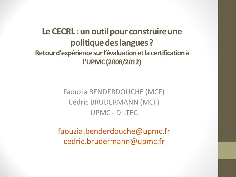 Le CECRL : un outil pour construire une politique des langues .