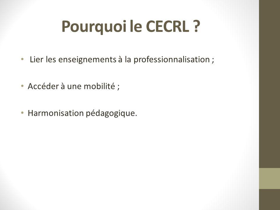 Pourquoi le CECRL .