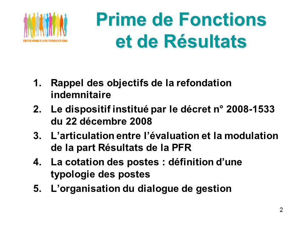 13 Le dispositif institué par le décret n° 2008-1533 du 22 décembre 2008 Les principes issus de la réglementation : La mise en œuvre du barème Il existe un barème interministériel commun et quatre barèmes dérogatoires.