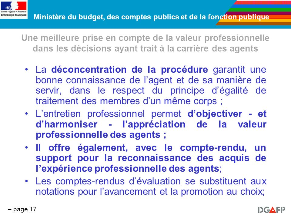 Ministère du budget, des comptes publics et de la fonction publique – page 17 Une meilleure prise en compte de la valeur professionnelle dans les déci