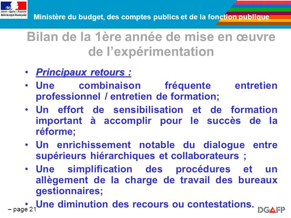 Ministère du budget, des comptes publics et de la fonction publique – page 21 Bilan de la 1ère année de mise en œuvre de lexpérimentation Principaux r