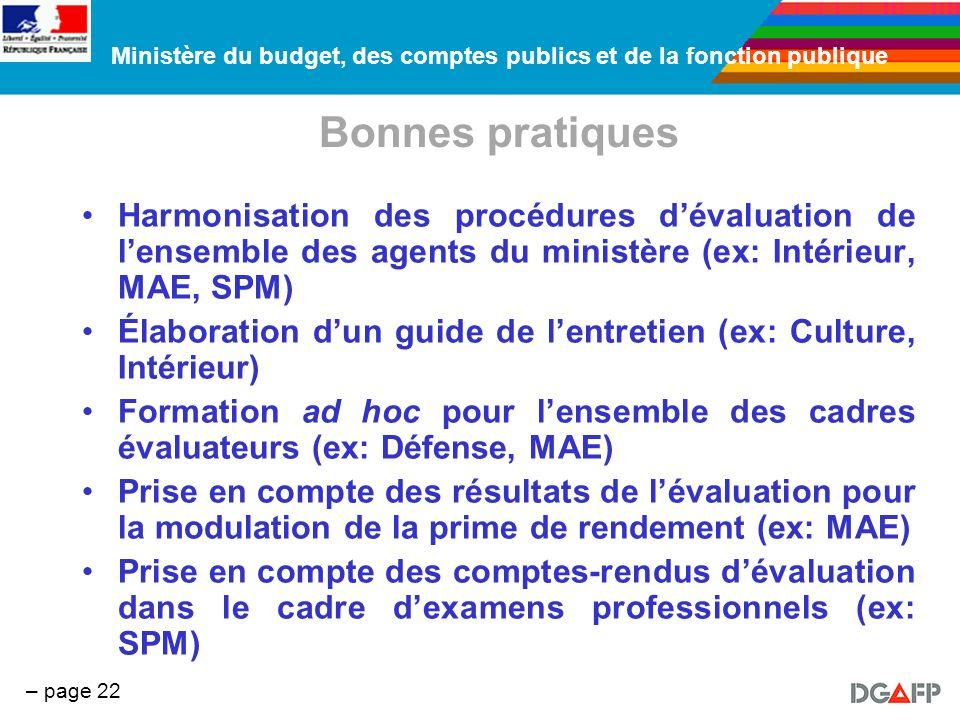 Ministère du budget, des comptes publics et de la fonction publique – page 22 Bonnes pratiques Harmonisation des procédures dévaluation de lensemble d