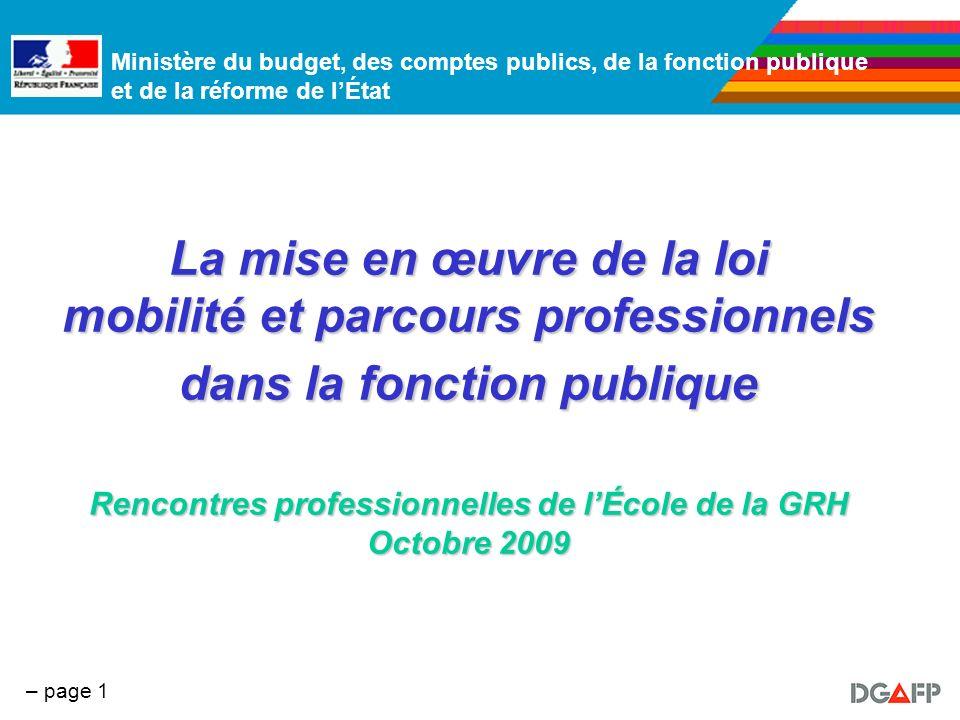 Ministère du budget, des comptes publics, de la fonction publique et de la réforme de lÉtat – page 1 La mise en œuvre de la loi mobilité et parcours p