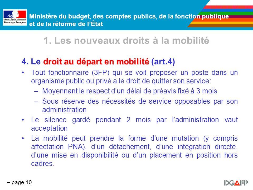 Ministère du budget, des comptes publics, de la fonction publique et de la réforme de lÉtat – page 10 1. Les nouveaux droits à la mobilité droit au dé