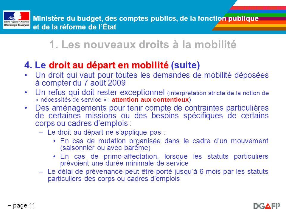 Ministère du budget, des comptes publics, de la fonction publique et de la réforme de lÉtat – page 11 1. Les nouveaux droits à la mobilité droit au dé
