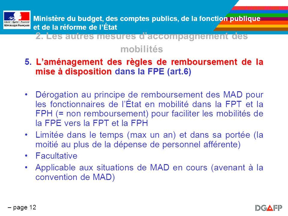Ministère du budget, des comptes publics, de la fonction publique et de la réforme de lÉtat – page 12 2. Les autres mesures daccompagnement des mobili