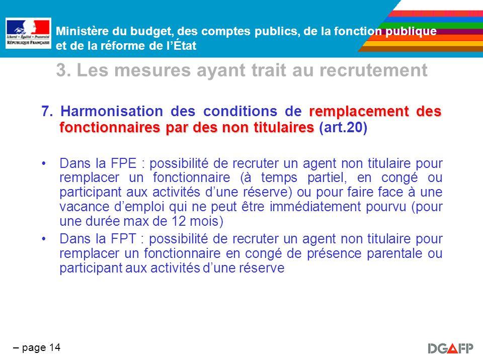 Ministère du budget, des comptes publics, de la fonction publique et de la réforme de lÉtat – page 14 3. Les mesures ayant trait au recrutement rempla