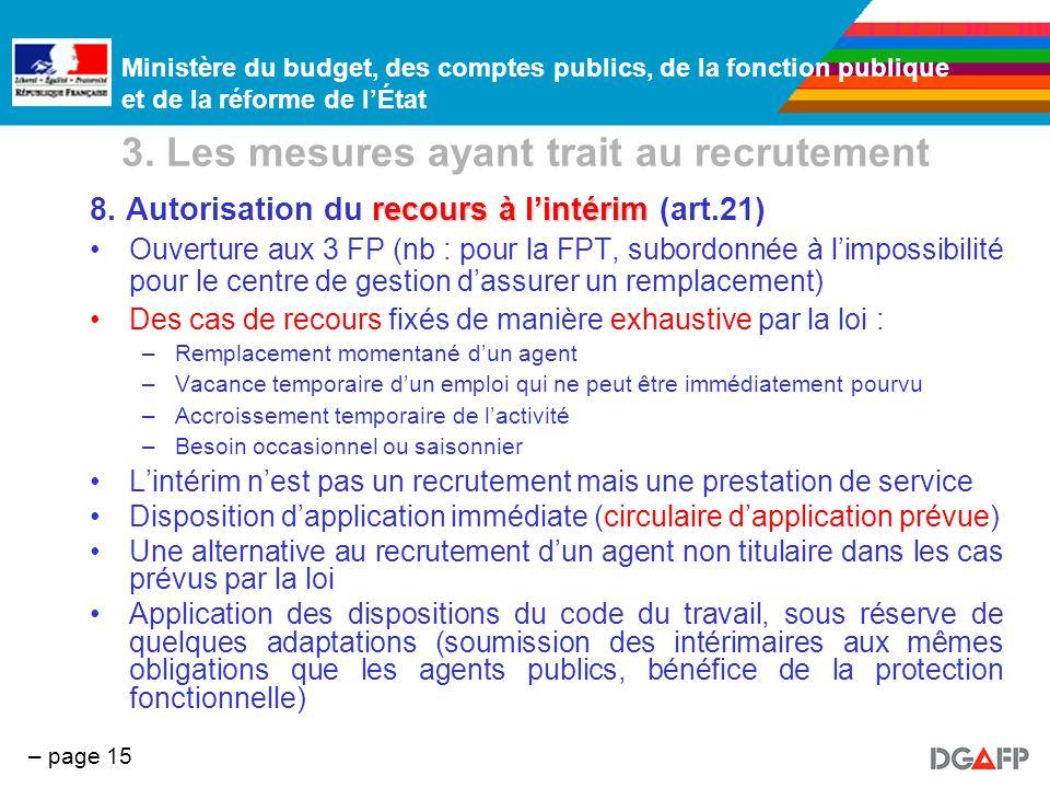 Ministère du budget, des comptes publics, de la fonction publique et de la réforme de lÉtat – page 15 3. Les mesures ayant trait au recrutement recour