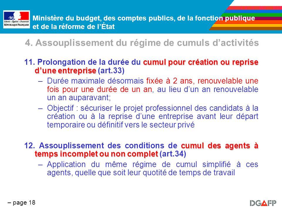 Ministère du budget, des comptes publics, de la fonction publique et de la réforme de lÉtat – page 18 4. Assouplissement du régime de cumuls dactivité