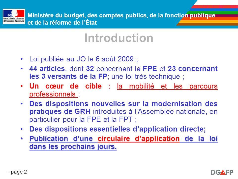 Ministère du budget, des comptes publics, de la fonction publique et de la réforme de lÉtat – page 2 Introduction Loi publiée au JO le 6 août 2009 ; 4