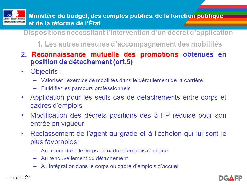 Ministère du budget, des comptes publics, de la fonction publique et de la réforme de lÉtat – page 21 Dispositions nécessitant lintervention dun décre