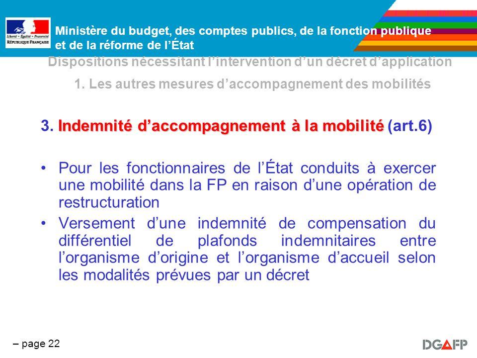 Ministère du budget, des comptes publics, de la fonction publique et de la réforme de lÉtat – page 22 Dispositions nécessitant lintervention dun décre