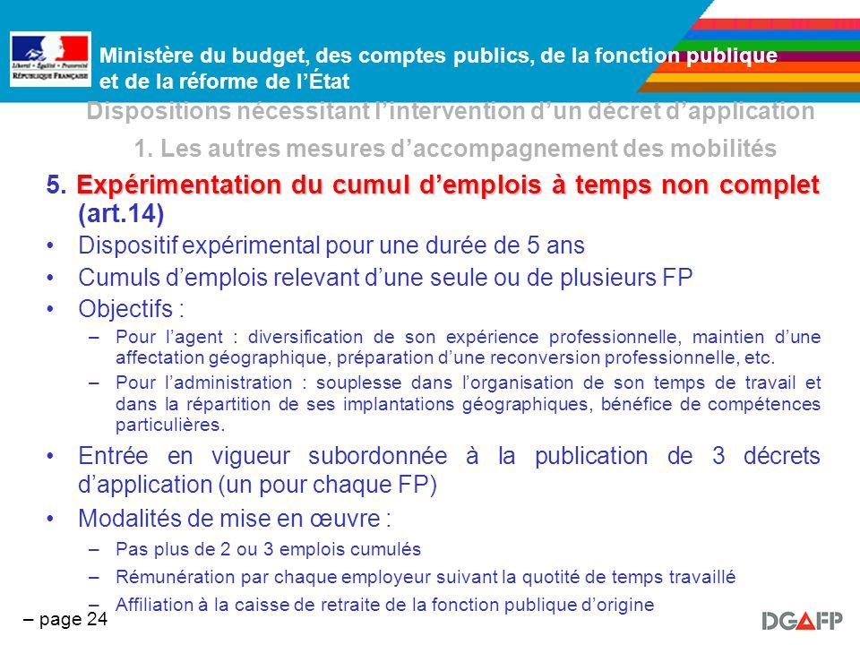 Ministère du budget, des comptes publics, de la fonction publique et de la réforme de lÉtat – page 24 Dispositions nécessitant lintervention dun décre