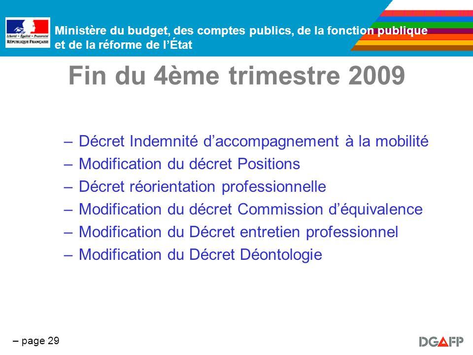 Ministère du budget, des comptes publics, de la fonction publique et de la réforme de lÉtat – page 29 Fin du 4ème trimestre 2009 –Décret Indemnité dac