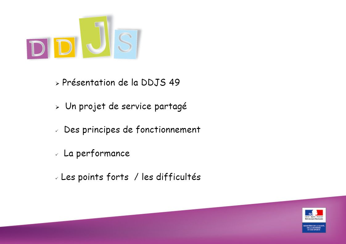 Présentation de la DDJS 49 - ses agents - son organisation