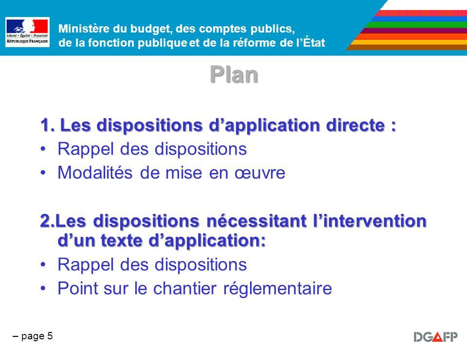 Ministère du budget, des comptes publics, de la fonction publique et de la réforme de lÉtat – page 6 1 – Les dispositions dapplication directe