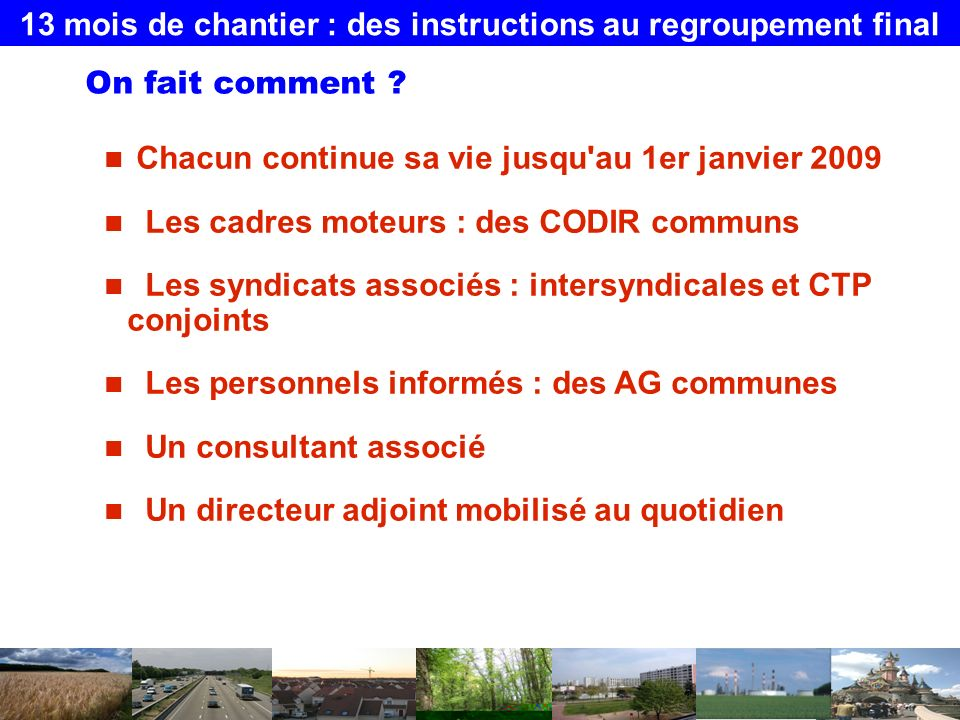 13 mois de chantier : des instructions au regroupement final On fait comment .