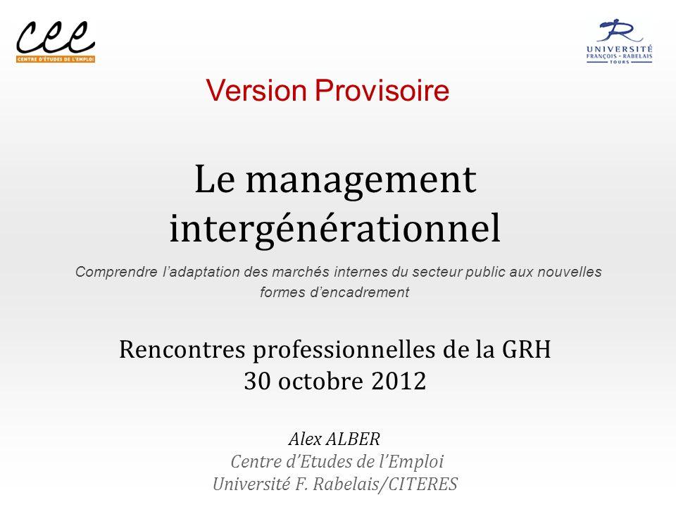 Définition de lobjet : Quappellera-t-on « management intergénérationnel ».
