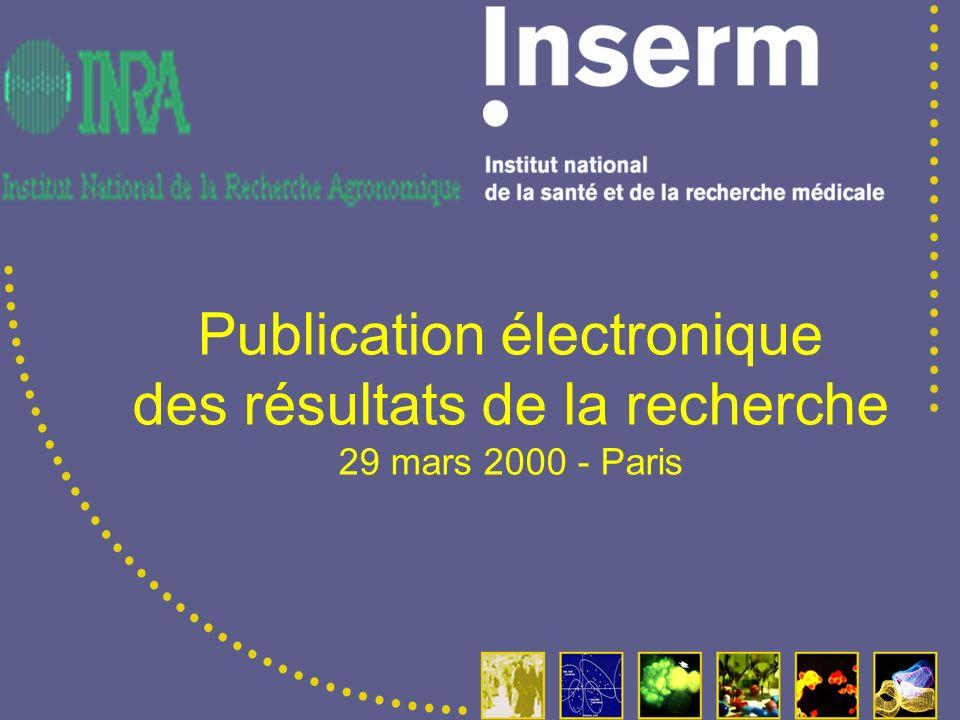Publication électronique des résultats de la recherche 29 mars 2000 - Paris