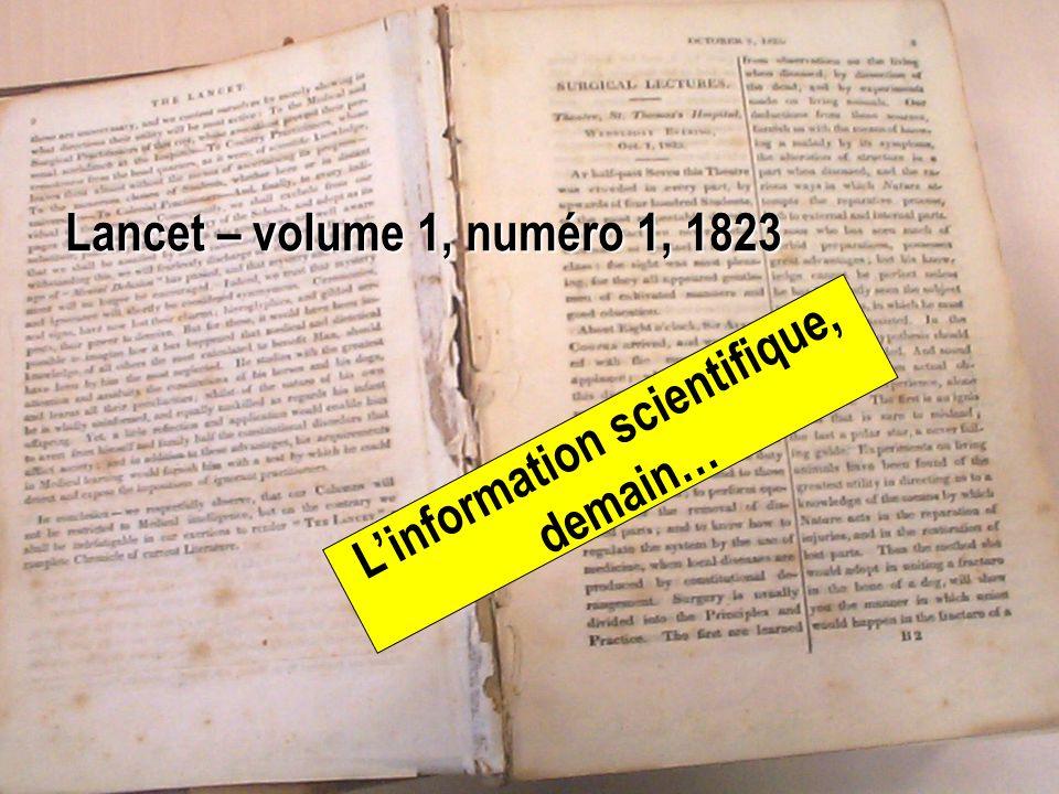 1 Linformation scientifique, demain… Lancet – volume 1, numéro 1, 1823