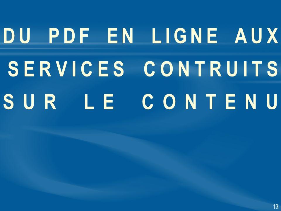 13 DU PDF EN LIGNE AUX SERVICES CONTRUITS SUR LE CONTENU