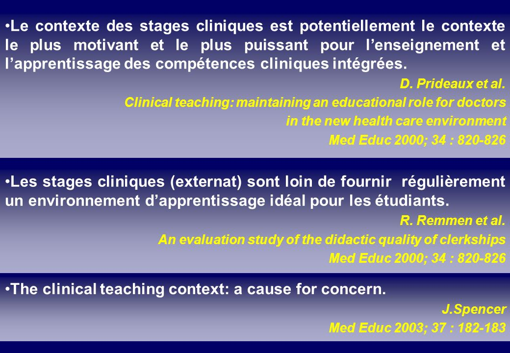 « Evaluation drives curriculum » G.