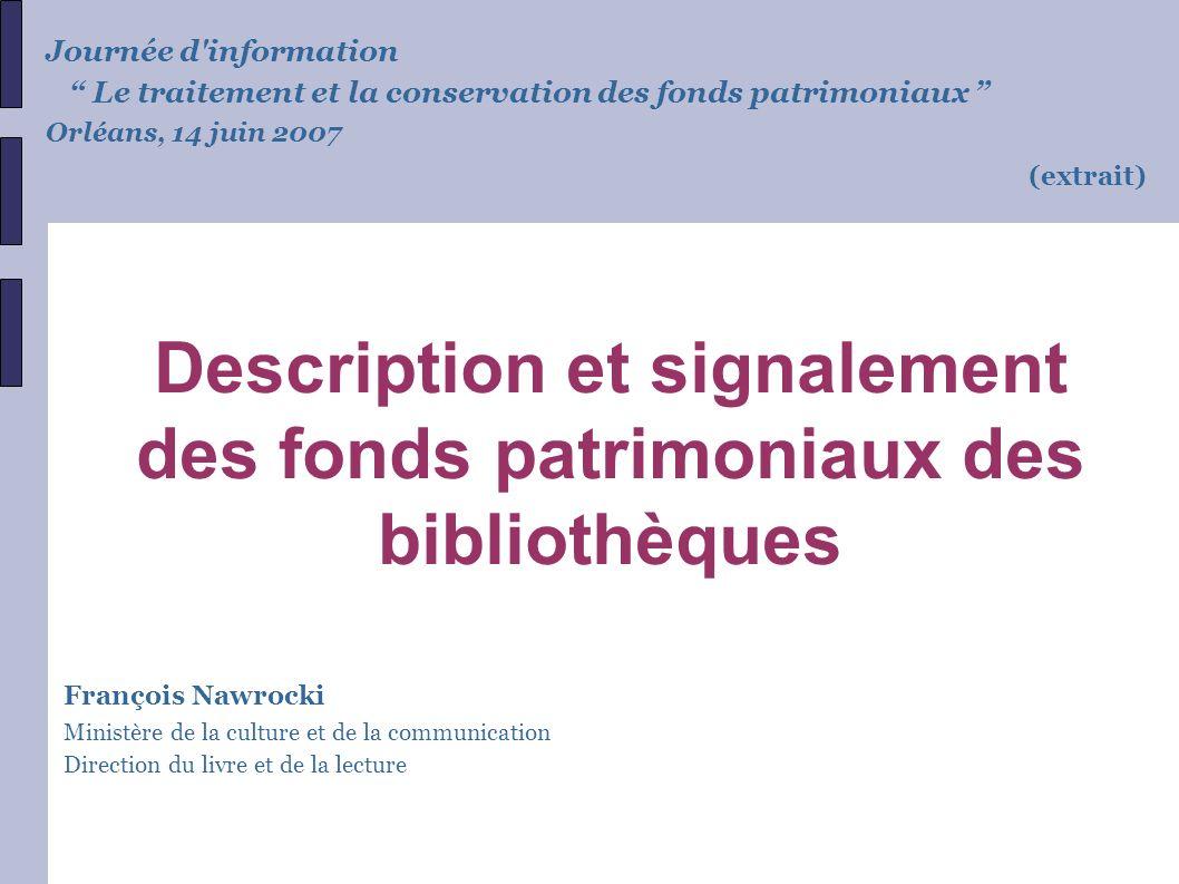Plan 1.Etat des lieux du signalement des fonds patrimoniaux (enquête PAPE) 2.