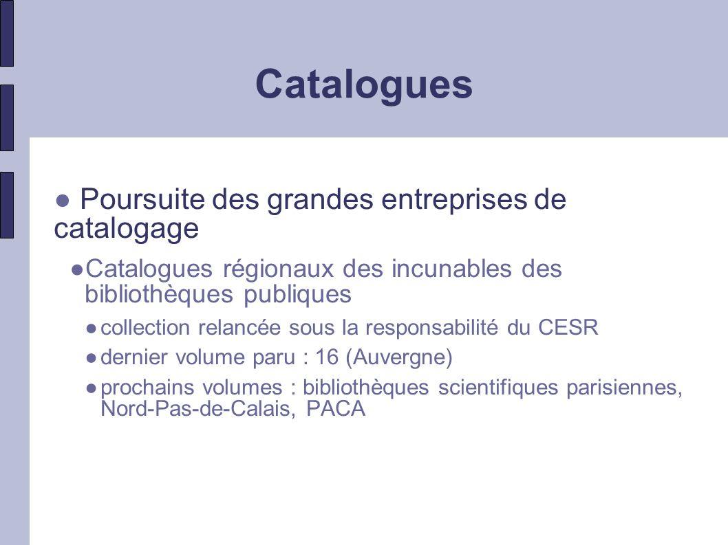 Catalogues Poursuite des grandes entreprises de catalogage Patrimoine musical des bibliothèques en région collection lancée en 1989 (IRPMF) 31 vol.