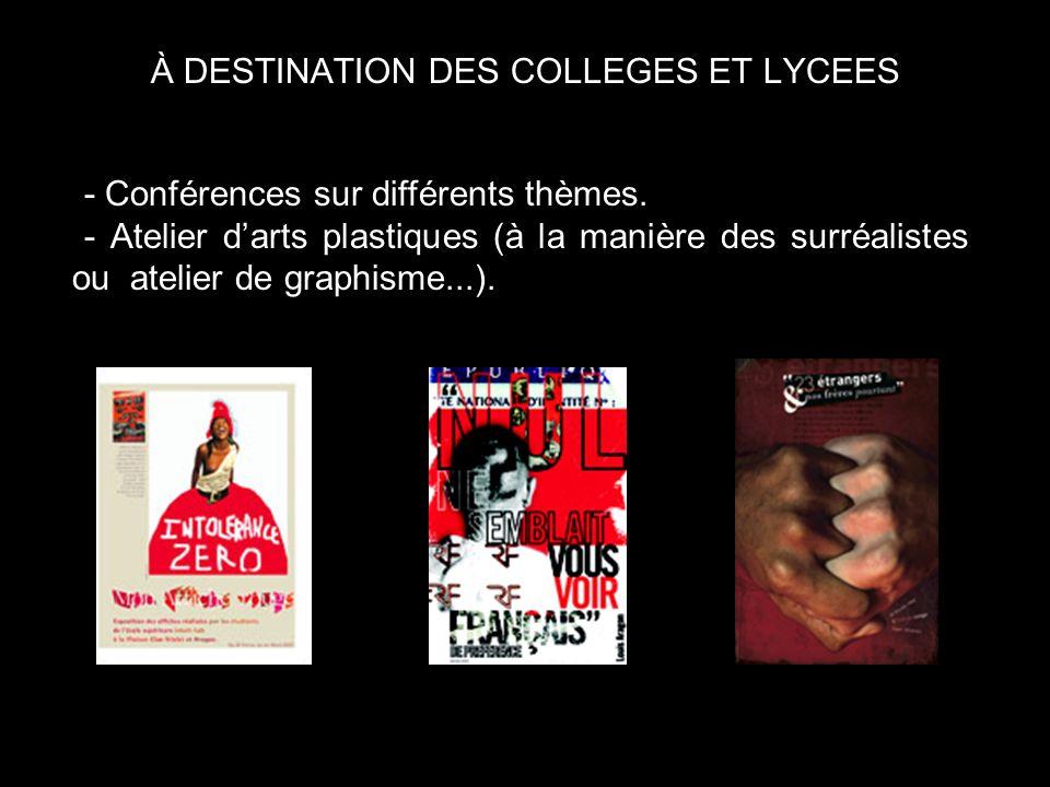 À DESTINATION DES COLLEGES ET LYCEES -- Conférences sur différents thèmes.
