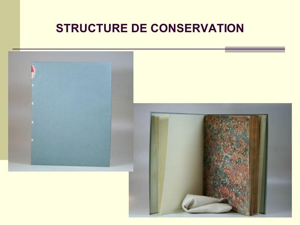 STRUCTURE DE CONSERVATION