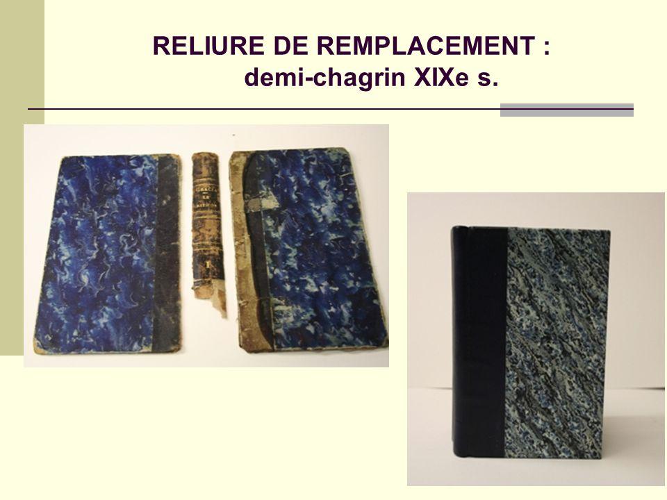 RELIURE DE REMPLACEMENT : demi-chagrin XIXe s.