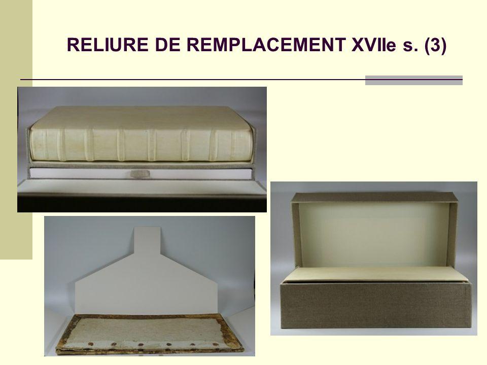 RELIURE DE REMPLACEMENT XVIIe s. (3)