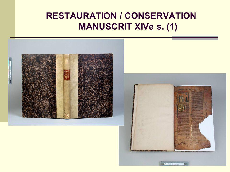 RESTAURATION / CONSERVATION MANUSCRIT XIVe s. (1)