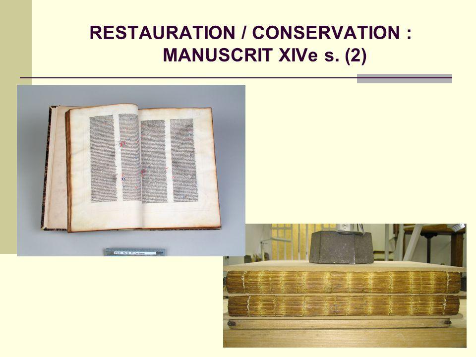 RESTAURATION / CONSERVATION : MANUSCRIT XIVe s. (2)