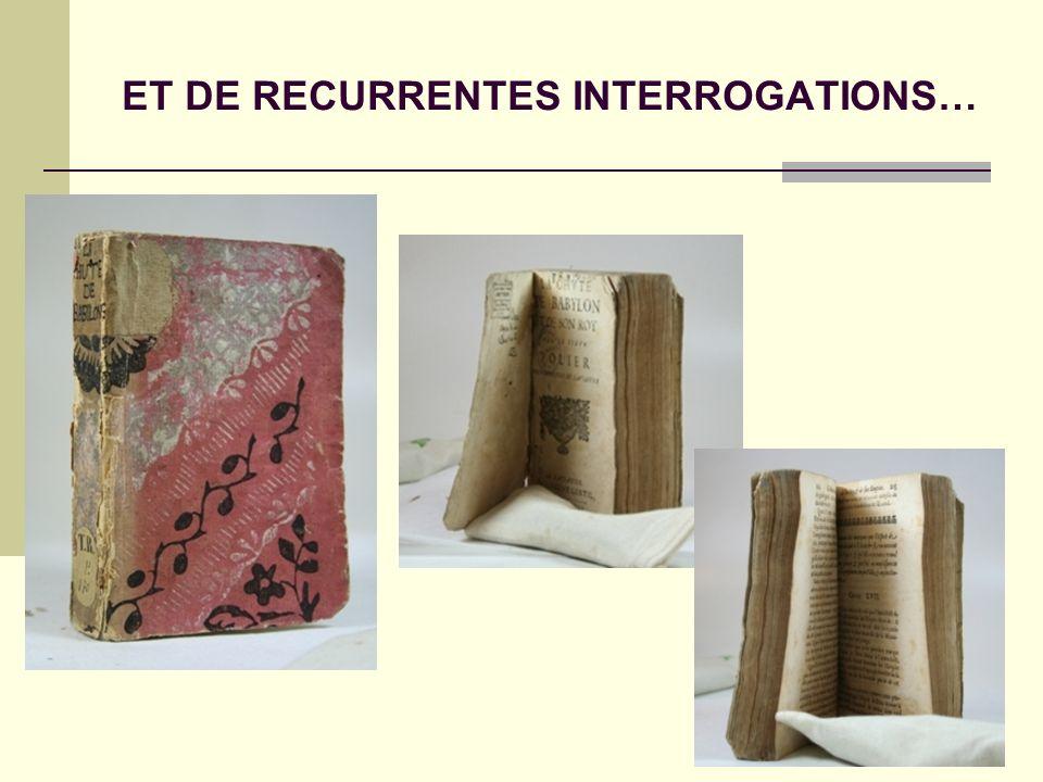 ET DE RECURRENTES INTERROGATIONS…
