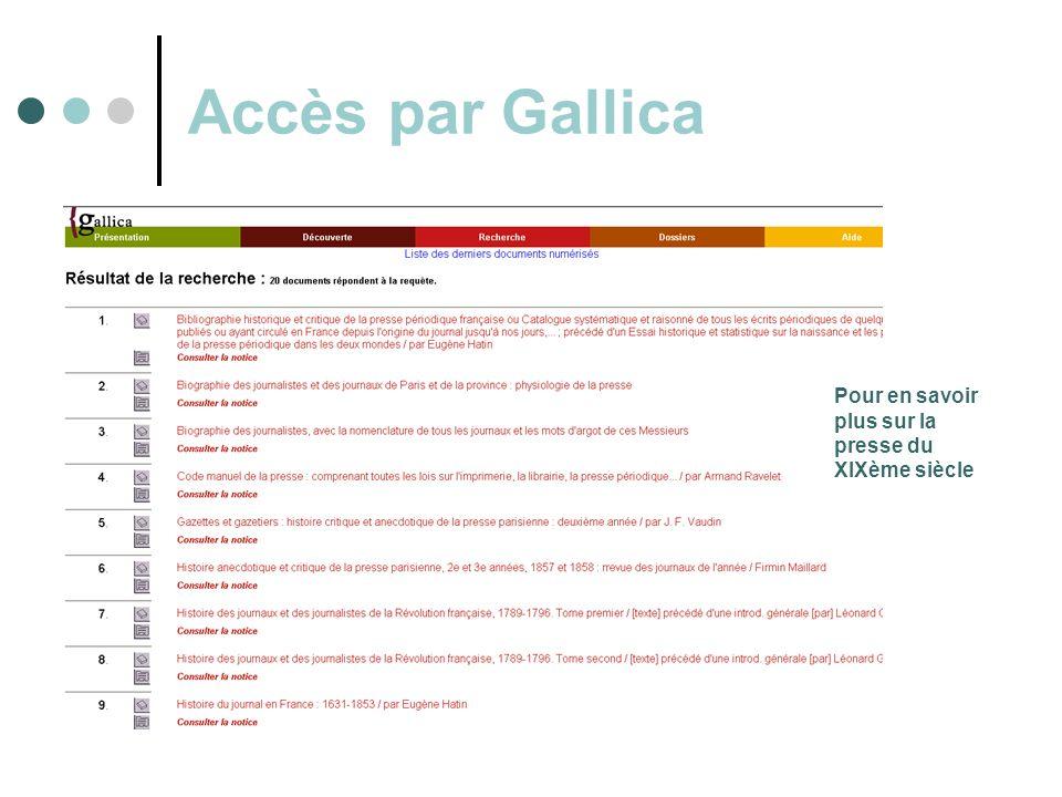 Accès par Gallica Pour en savoir plus sur la presse du XIXème siècle