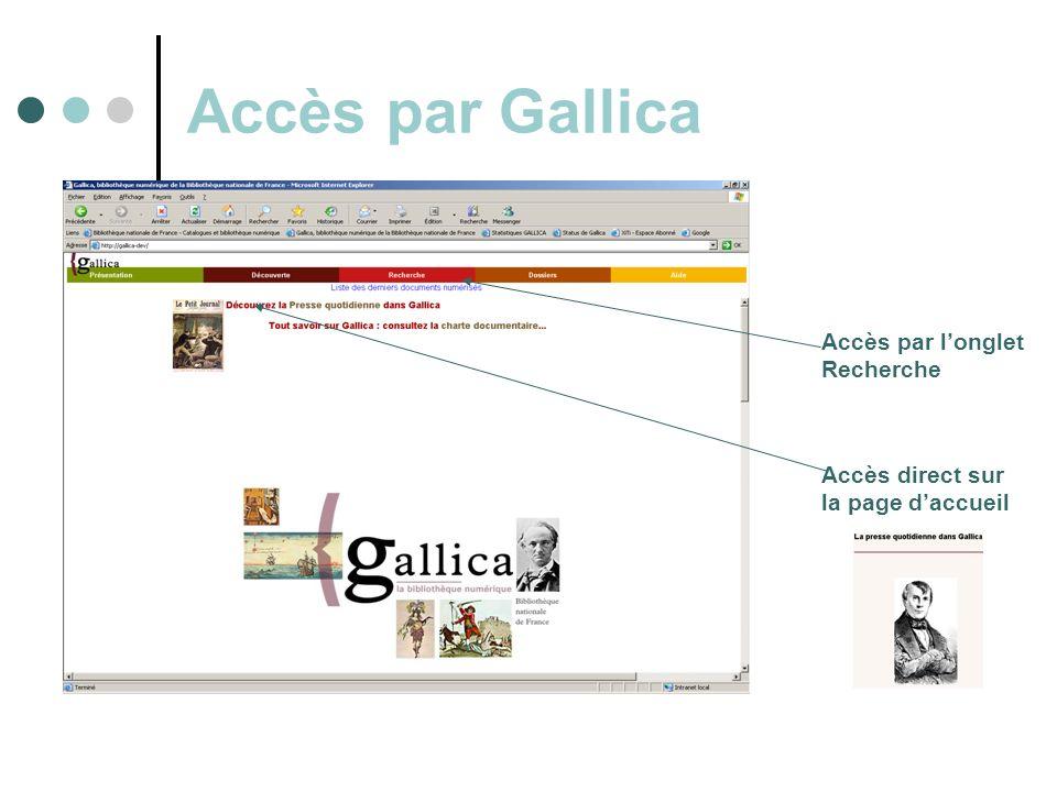 Accès par Gallica Accès direct sur la page daccueil Accès par longlet Recherche