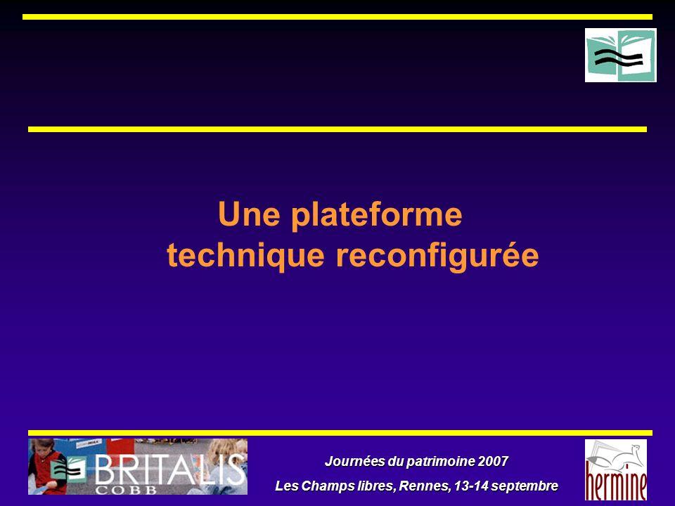 Journées du patrimoine 2007 Les Champs libres, Rennes, 13-14 septembre Une plateforme technique reconfigurée