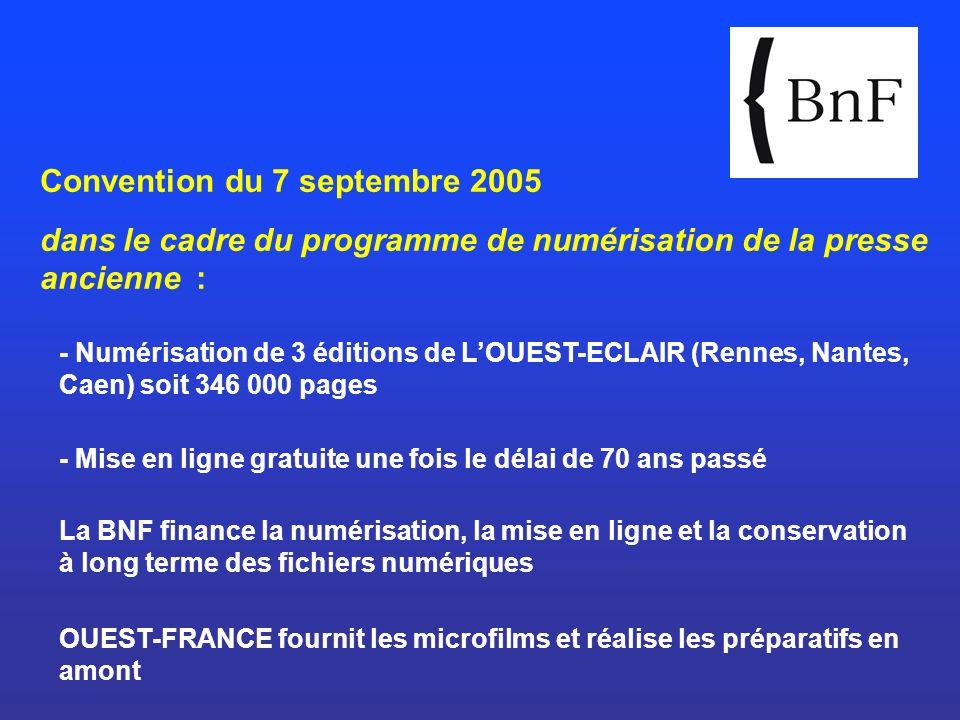 Convention du 7 septembre 2005 dans le cadre du programme de numérisation de la presse ancienne : - Numérisation de 3 éditions de LOUEST-ECLAIR (Renne