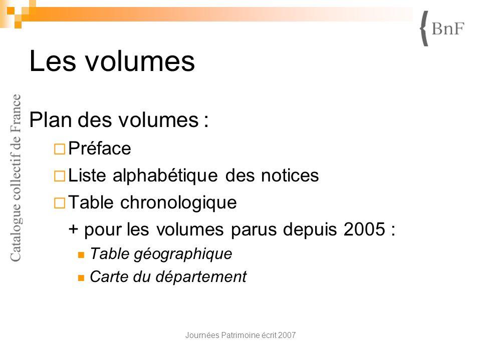 Les volumes Plan des volumes : Préface Liste alphabétique des notices Table chronologique + pour les volumes parus depuis 2005 : Table géographique Ca