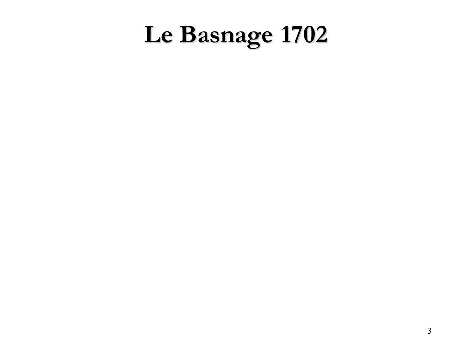 3 Le Basnage 1702
