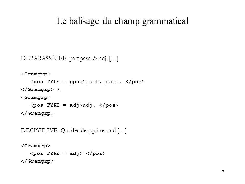 7 Le balisage du champ grammatical DEBARASSÉ, ÉE.part.pass.