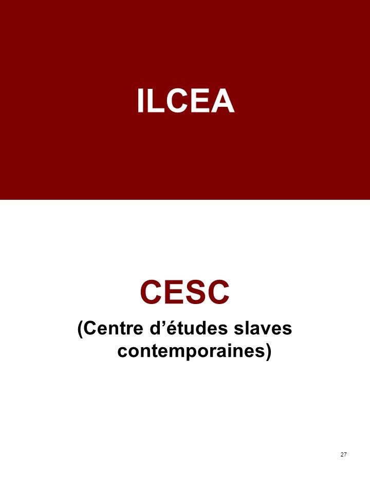 27 ILCEA CESC (Centre détudes slaves contemporaines)