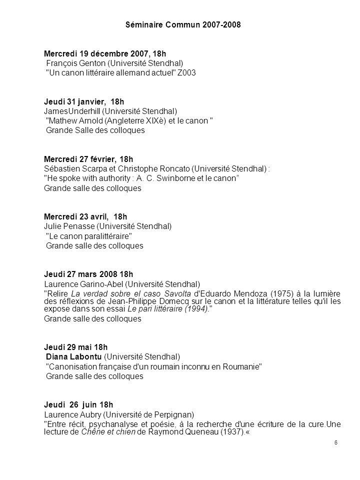 6 Séminaire Commun 2007-2008 Mercredi 19 décembre 2007, 18h François Genton (Université Stendhal)