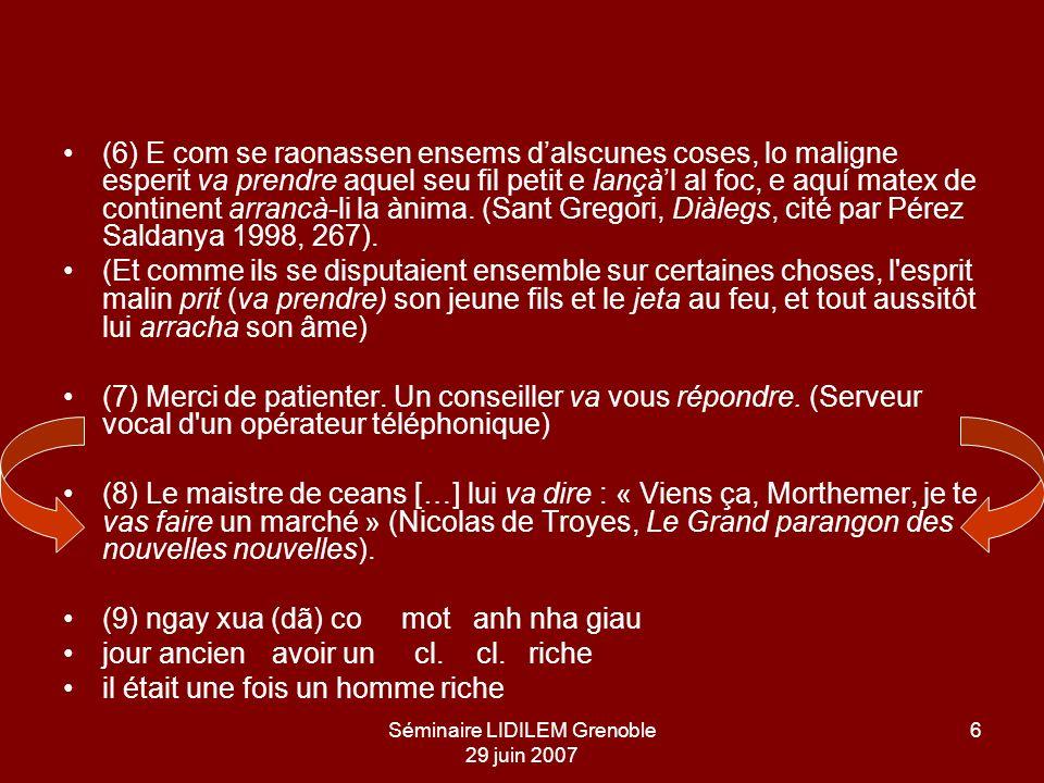 Séminaire LIDILEM Grenoble 29 juin 2007 7 2.2.