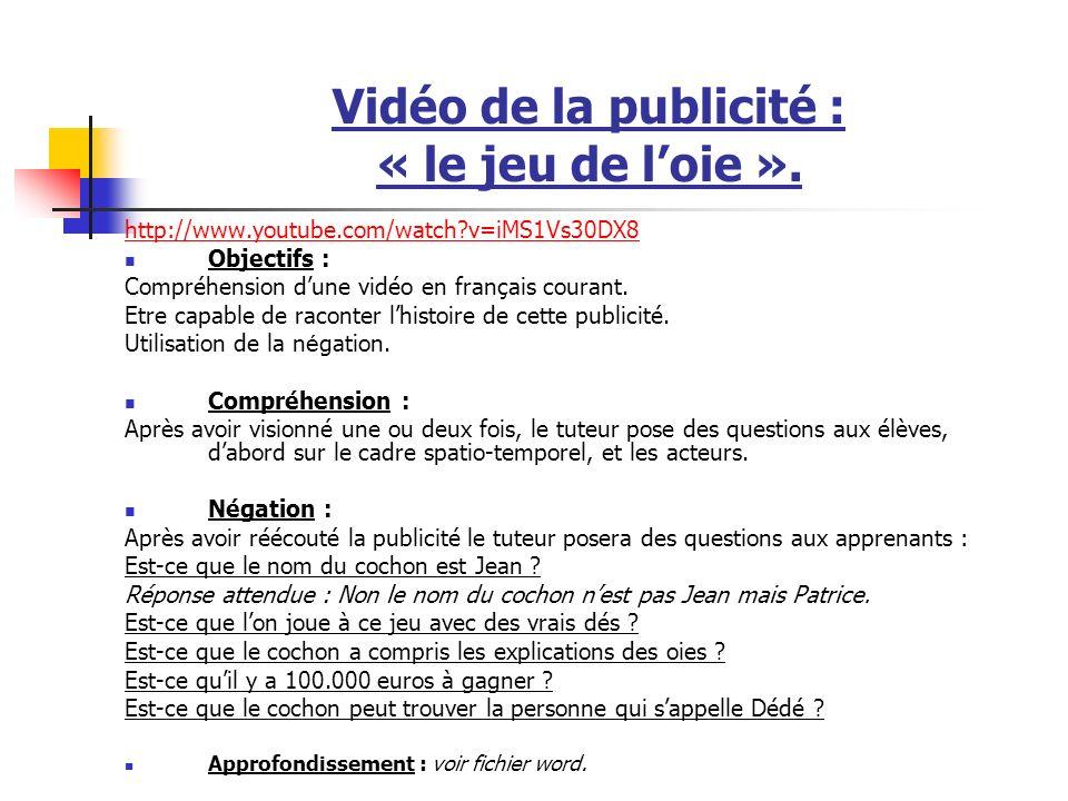 Vidéo de la publicité : « le jeu de loie ».