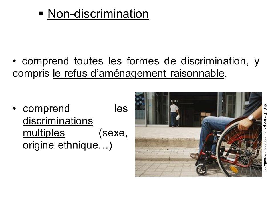 Non-discrimination comprend les discriminations multiples (sexe, origine ethnique…) comprend toutes les formes de discrimination, y compris le refus d